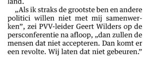 Wilders dreigt (net als De Roon in het verleden op iets andere wijze deed) met een revolte. NRC januari 2016